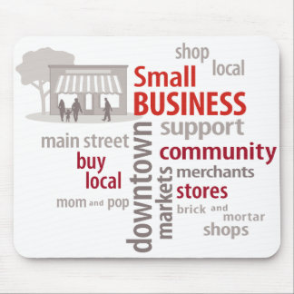 Shop Local Buy Local Small Business Mouse Pad
