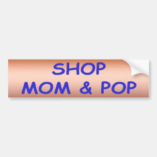 Shop Mon Pop Bumper Sticker
