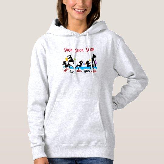 Shop, shop, shop hoodie