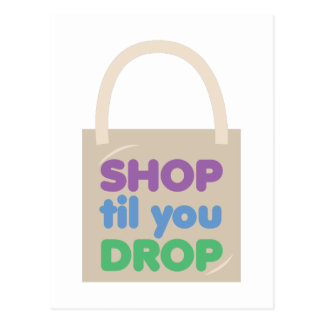Shop Til You Drop Postcard
