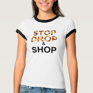 Shop til you drop T-Shirt