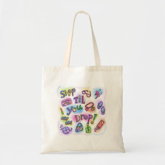 Shop til you drop tote budget tote bag