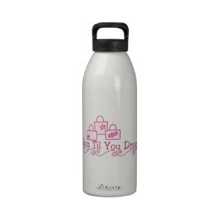 Shop Til You Drop Water Bottle