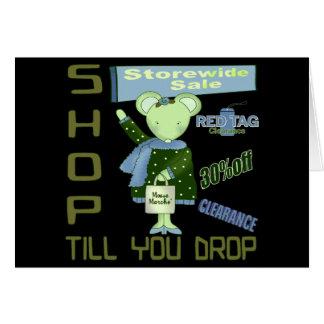 Shop Till You Drop Greeting Cards