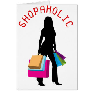 SHOPAHOLIC CARD