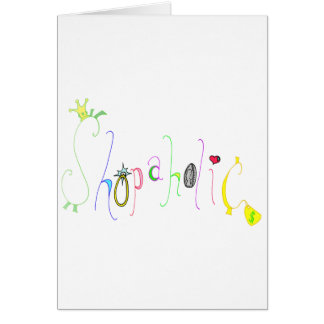 Shopaholic Greeting Card