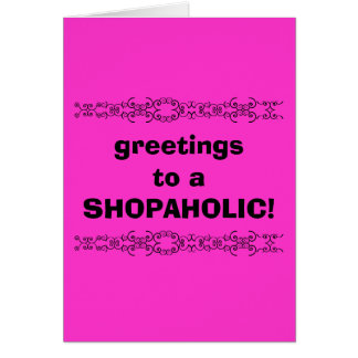 shopaholic greetings card