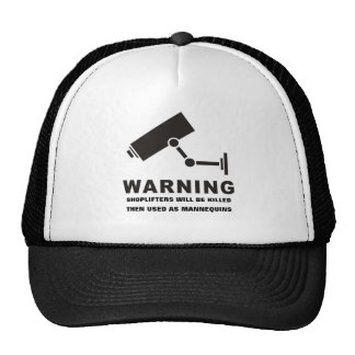Shoplifters Will Be Killed Hat