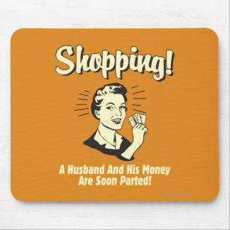 Shopping: Husband and His Money Mouse Pad