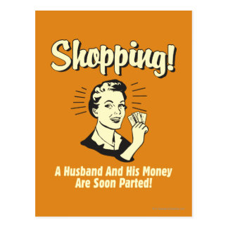 Shopping: Husband and His Money Postcard