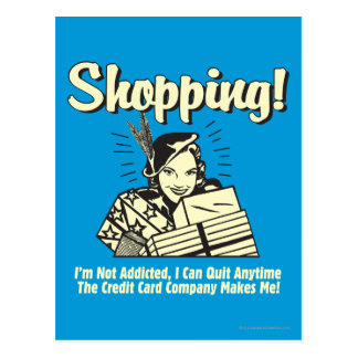 Shopping: I'm Not Addicted Postcard