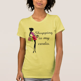 Shopping is My Cardio Fun and Humor T Shirts