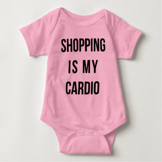 Shopping Is My Cardio on Pink Baby Bodysuit