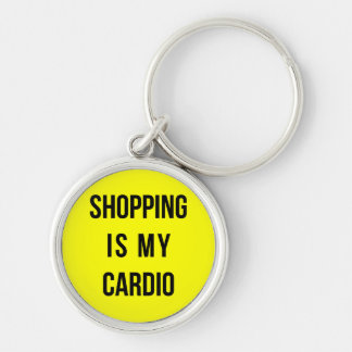 Shopping Is My Cardio on Yellow Key Chain