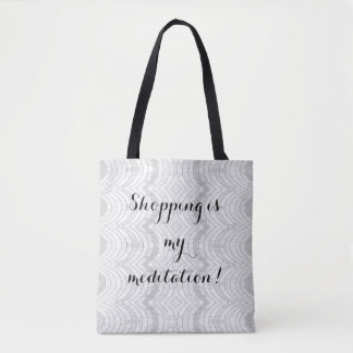 Shopping is my meditation, shopping tote bag