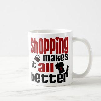 Shopping Makes It All Better Mug