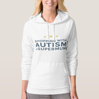 Shopping With Autism Supermum Hoodie