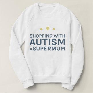 Shopping With Autism Supermum Sweatshirt