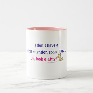 Short Attention Span Kitty Humor Two-Tone Coffee Mug