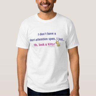 Short Attention Span Kitty Tee Shirt