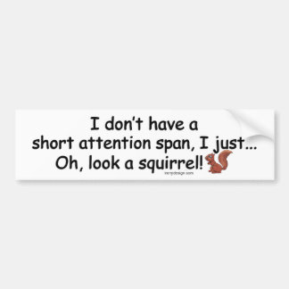 Short Attention Span Squirrel Bumper Sticker
