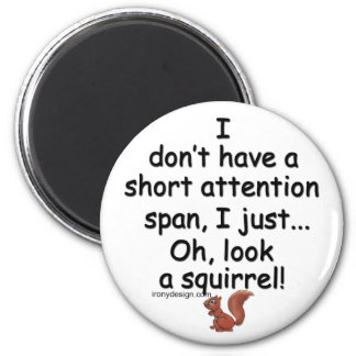 Short Attention Span Squirrel Magnet