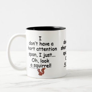 Short Attention Span Squirrel Two-Tone Mug
