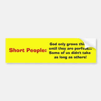 Short People Bumper Sticker