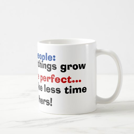 Short People: God Only lets things grow coffee mug