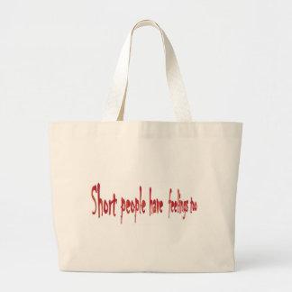Short people have feelings too tote bag