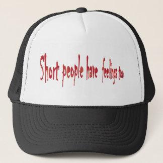 Short people have feelings too trucker hat