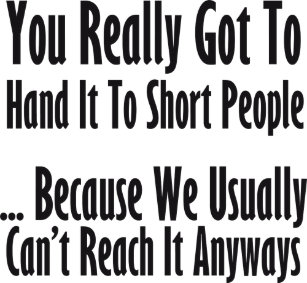 50 Great Funny Quote About Short People Good Quotes