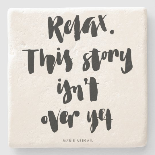 Short Quotes: Relax. This Story Isn't Over Yet