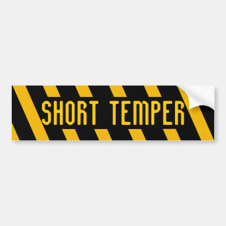 SHORT TEMPER bumper sticker Car Bumper Sticker