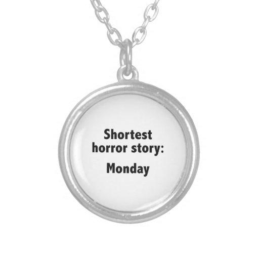 Shortest Horror Story: Monday Pendant
