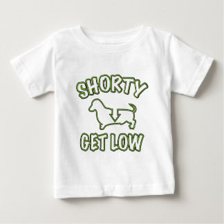 Shorty Get Low Dachshund Baby T-Shirt