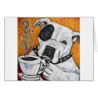 Shorty Rossi's pitbull MUSSOLINI drinking coffee Card