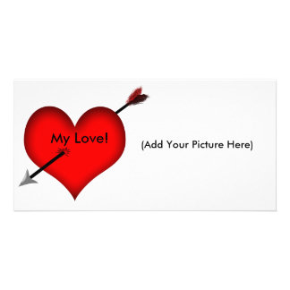 Shot Through The Heart!- Personalized Picture Card