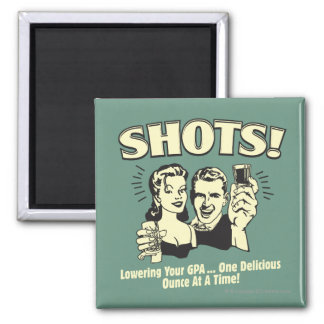 Shots: Lowering Your GPA Square Magnet