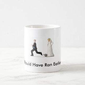 Should Have Ran Earlier! Mugs