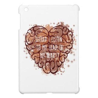 Should I listen to my head or my heart? iPad Mini Cover
