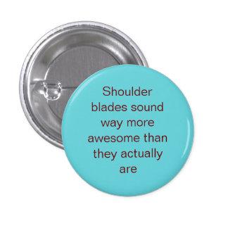 Shoulder Blades Pin