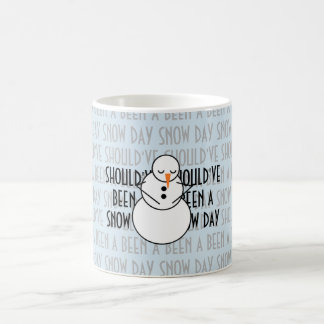 Should've been a Snow Day mug
