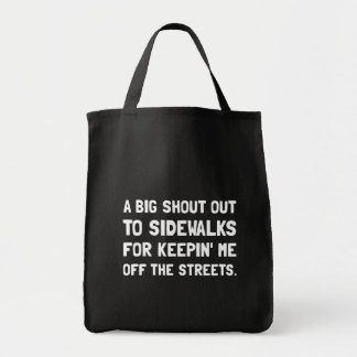 Shout Out Sidewalks Grocery Tote Bag