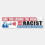 Shout Racist Bumper Sticker