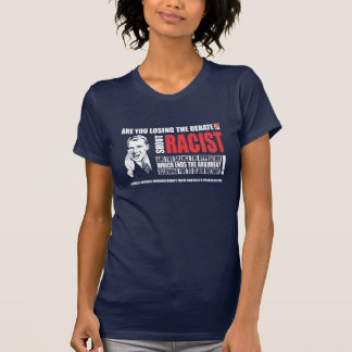 Shout Racist! T-Shirt