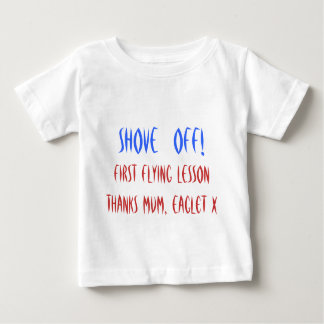 Shove off! First flying lesson thanks Mum, Eaglet Baby T-Shirt
