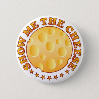 Show Cheese Brown 6 Cm Round Badge