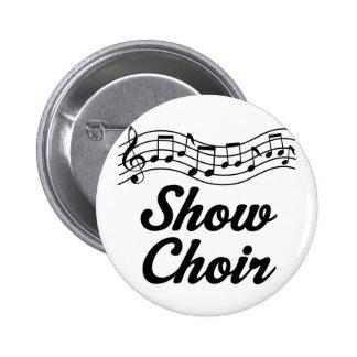 Show Choir 6 Cm Round Badge