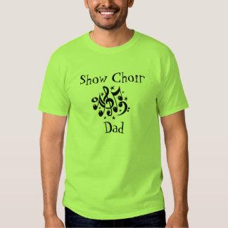 Show Choir Dad Tee Shirts